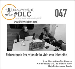 DLC 047 Beto González Esparza