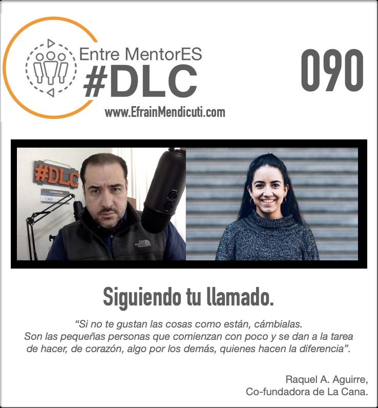 DLC 090 con Raquel Aguirre